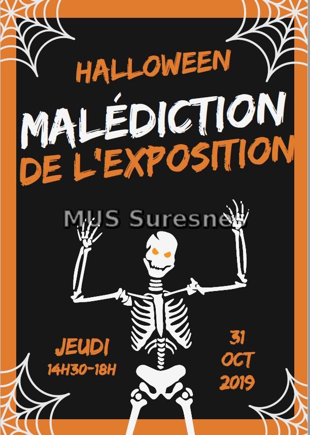 Halloween : Malédiction de l'exposition Jeudi 14h30-18h 31 octobre 2019